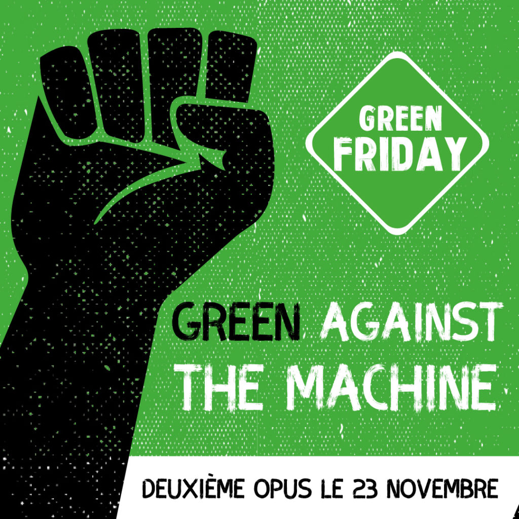 "Green Friday ""vendredi vert"""